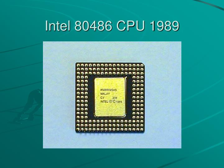 Intel 80486 CPU 1989