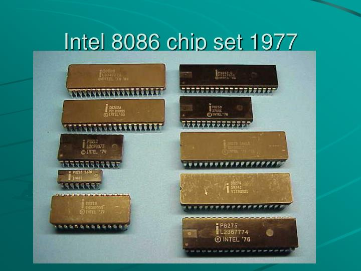Intel 8086 chip set 1977