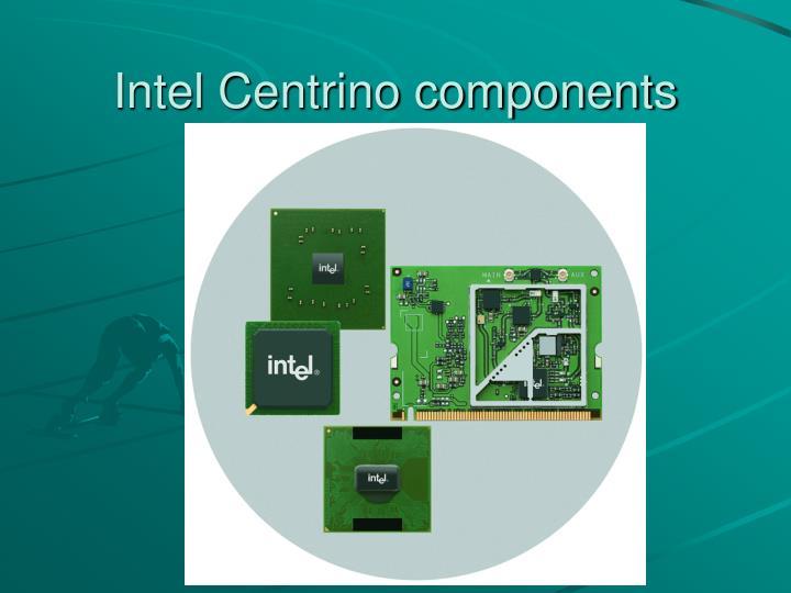 Intel Centrino components