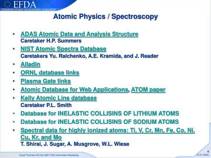 Atomic Physics / Spectroscopy
