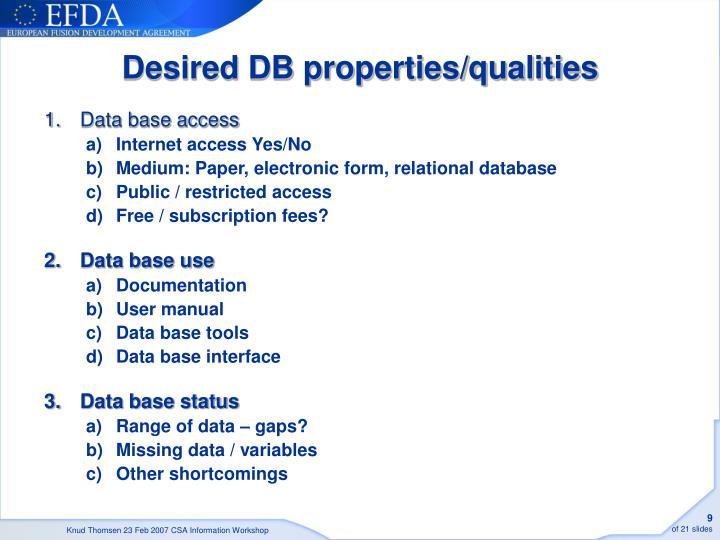 Desired DB properties/qualities