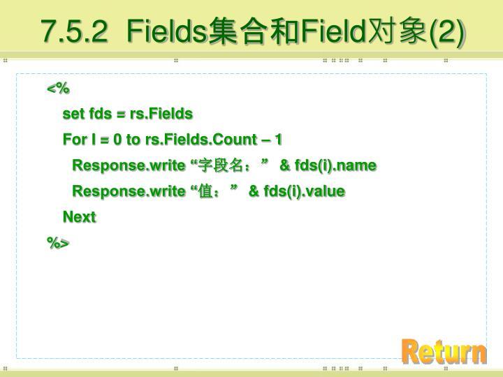 7.5.2  Fields