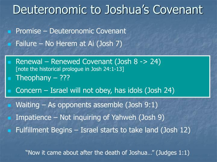 Deuteronomic to Joshua's Covenant