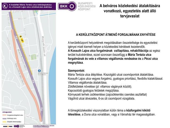 A belváros közlekedési átalakítására vonatkozó, egyeztetés alatt álló tervjavaslat