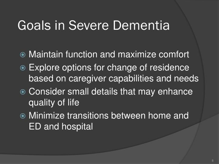 Goals in Severe Dementia