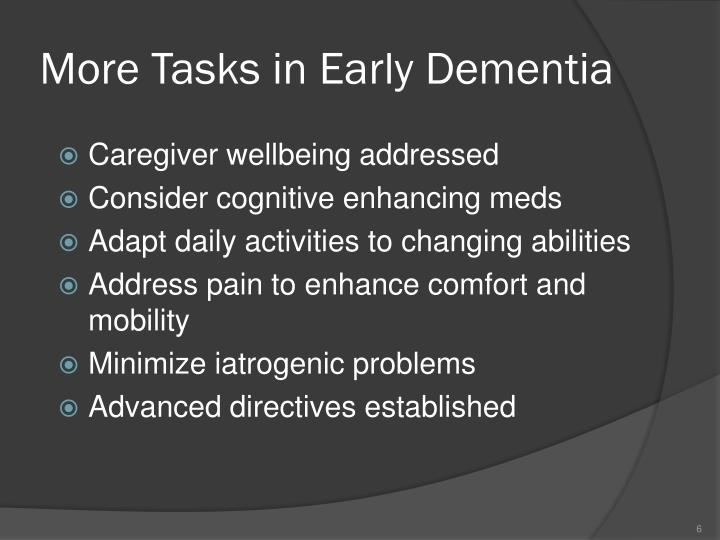 More Tasks in Early Dementia
