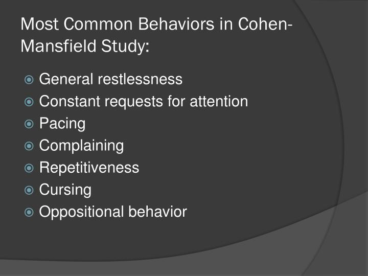 Most Common Behaviors in Cohen-Mansfield Study: