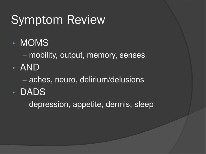 Symptom Review