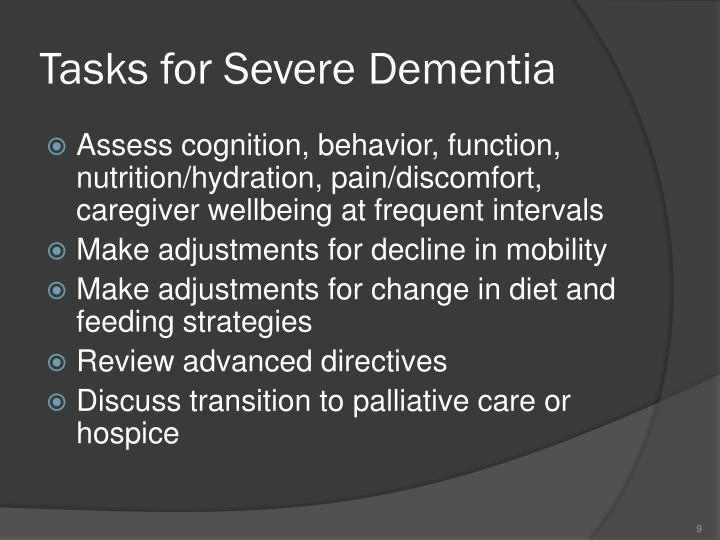 Tasks for Severe Dementia