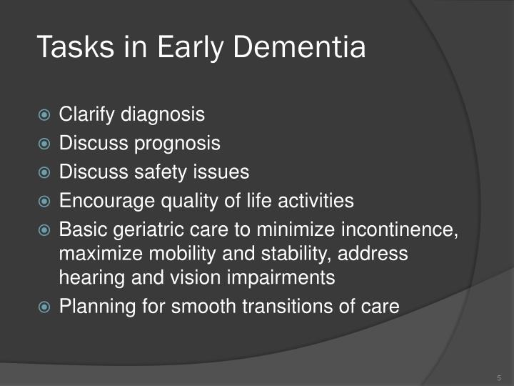 Tasks in Early Dementia