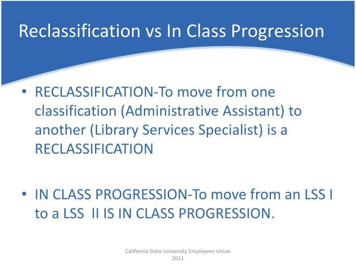 Reclassification vs In Class Progression