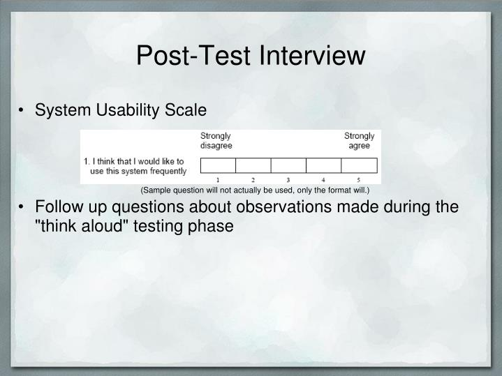 Post-Test Interview