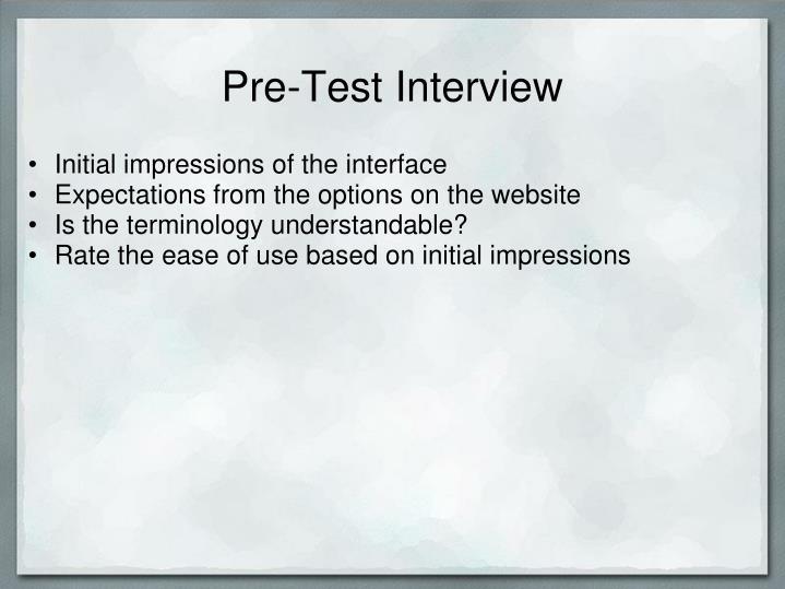 Pre-Test Interview
