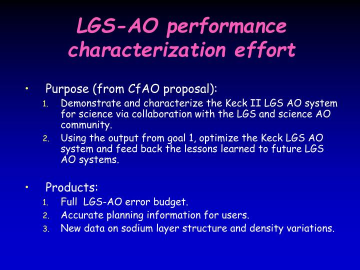 LGS-AO performance characterization effort