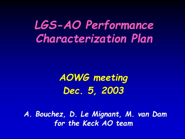 LGS-AO Performance Characterization Plan