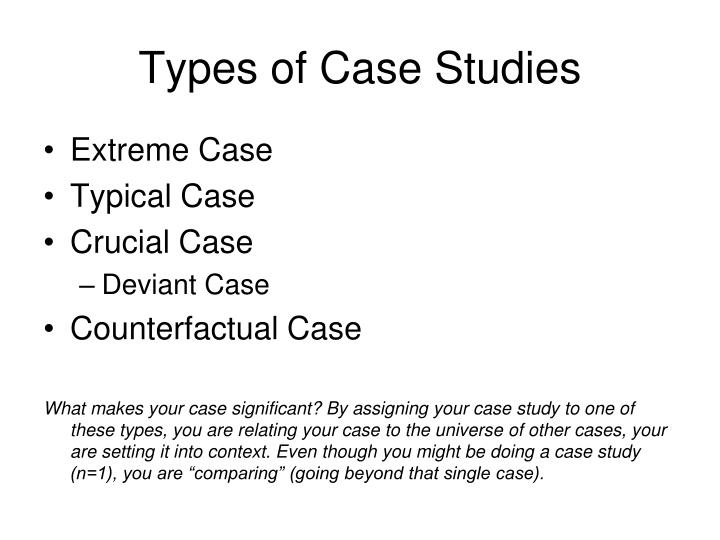 Types of Case Studies