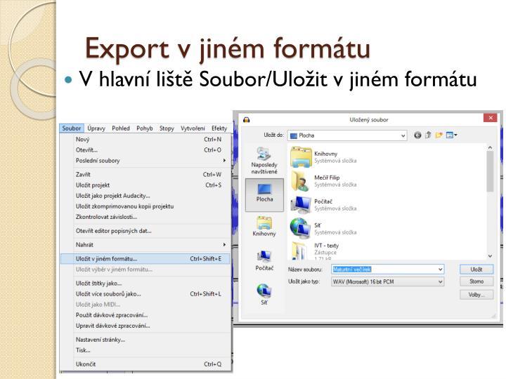 Export v jiném formátu