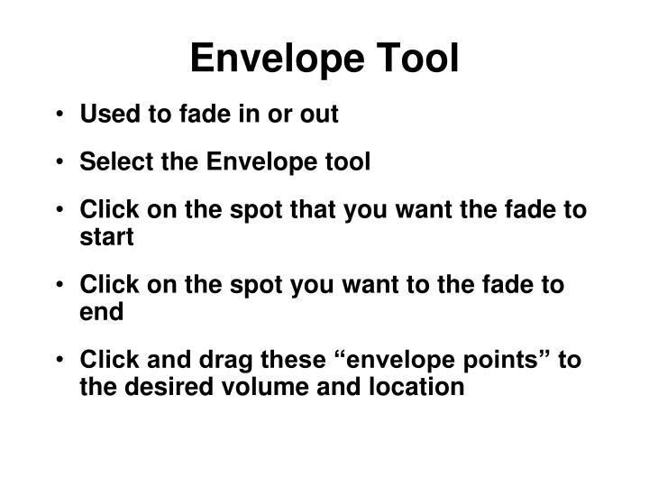Envelope Tool