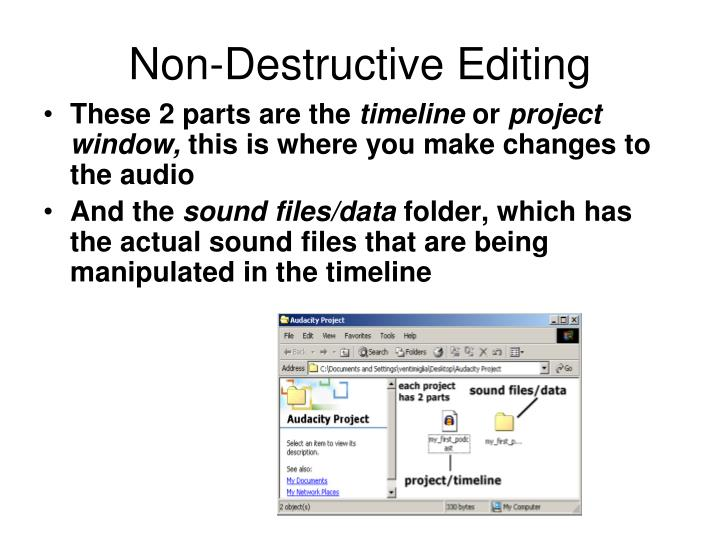Non-Destructive Editing