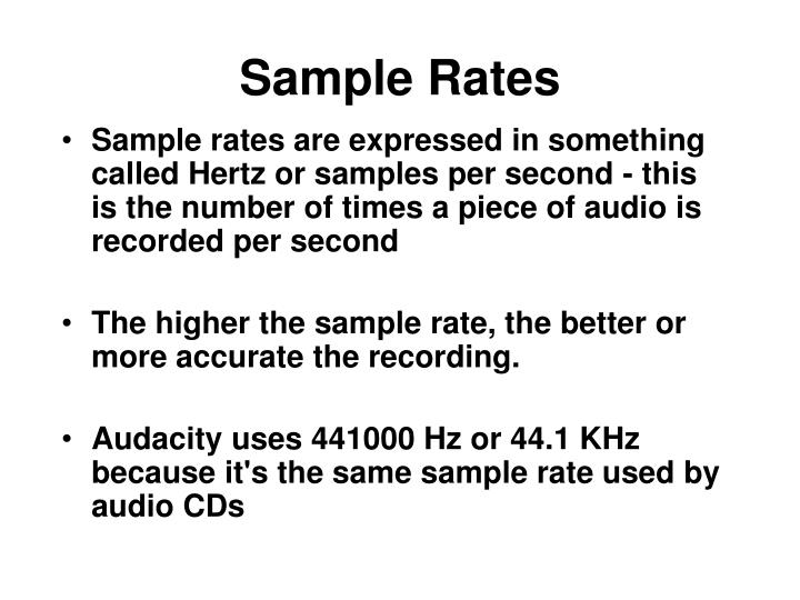 Sample Rates