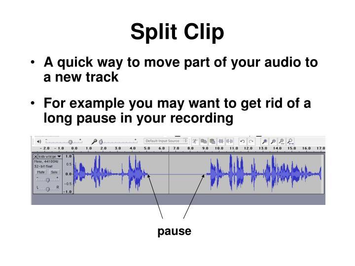 Split Clip