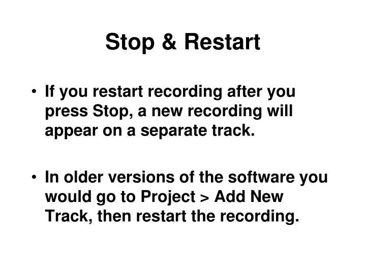 Stop & Restart