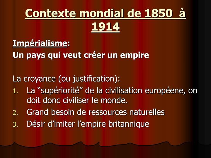 Contexte mondial de 1850  à 1914