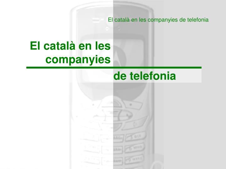 El català en les companyies de telefonia