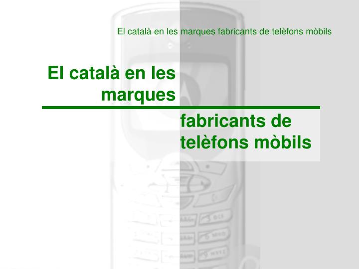 El català en les marques fabricants de telèfons mòbils