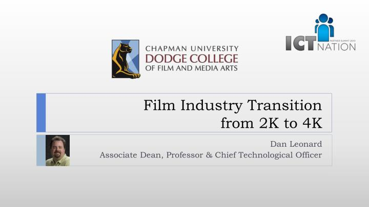 Film Industry Transition