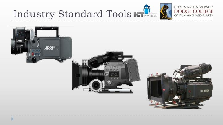 Industry Standard Tools