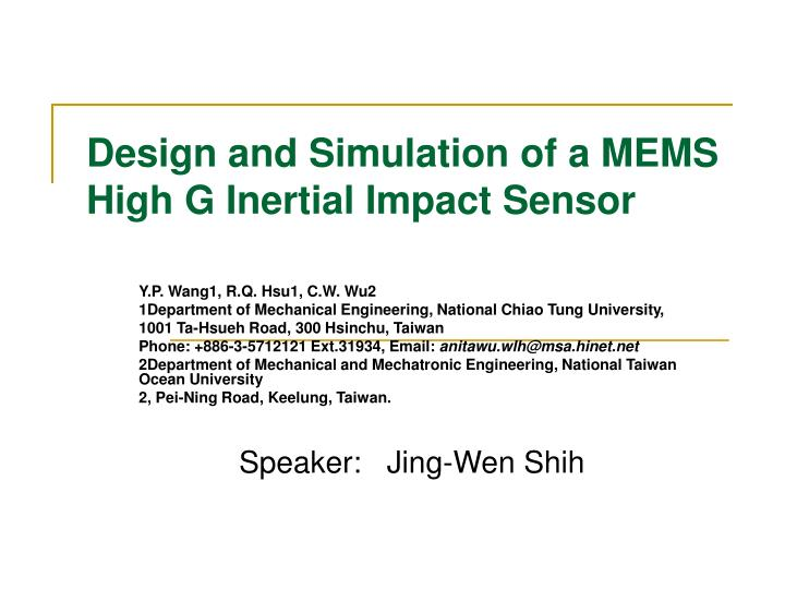 Design and Simulation of a MEMS