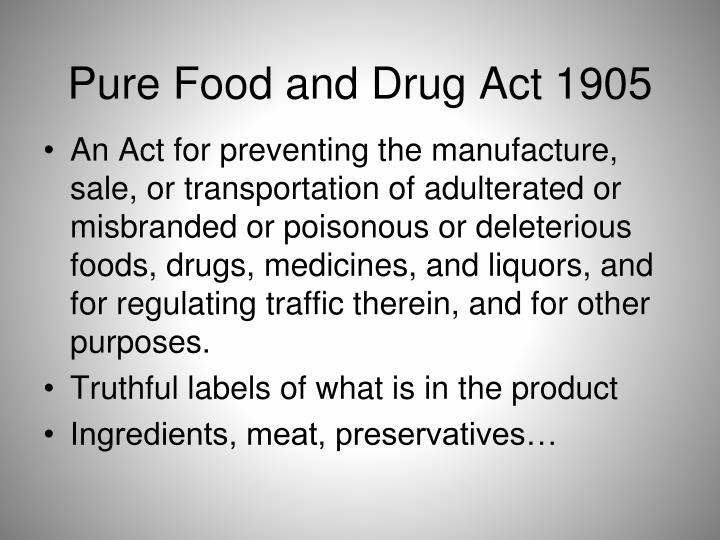 Pure Food and Drug Act 1905