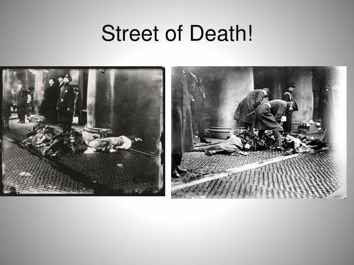 Street of Death!