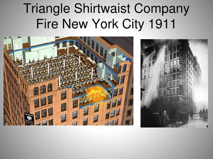 Triangle Shirtwaist Company Fire New York City 1911