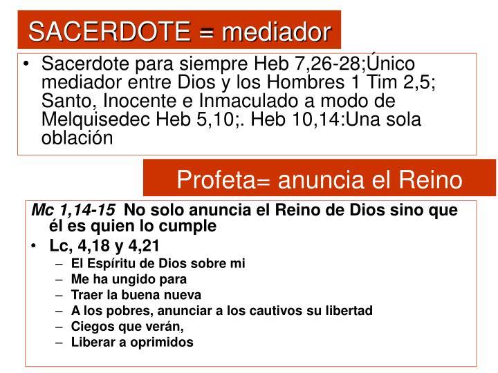 SACERDOTE = mediador