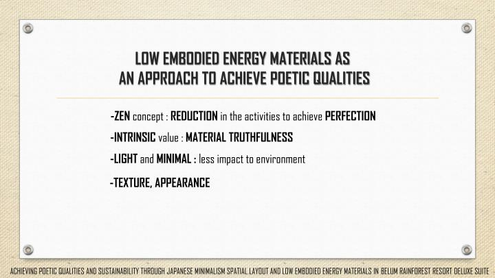 LOW EMBODIED ENERGY MATERIALS AS