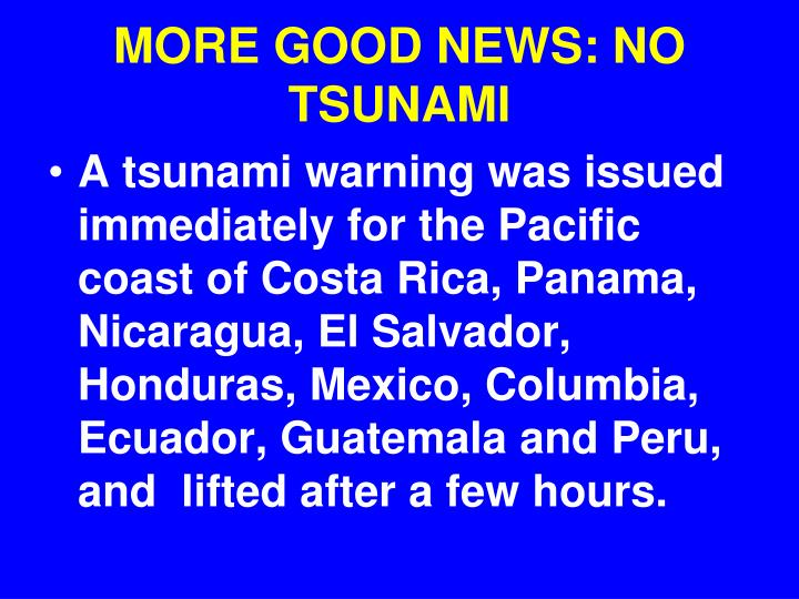 MORE GOOD NEWS: NO TSUNAMI