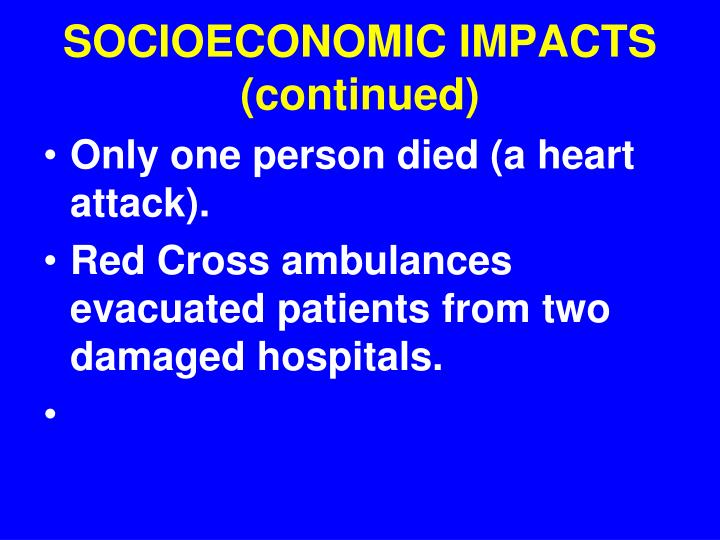 SOCIOECONOMIC IMPACTS (continued)