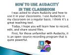 how to use audacity in the classroom