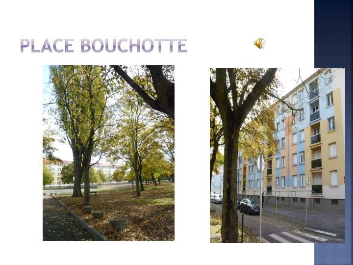 Place Bouchotte