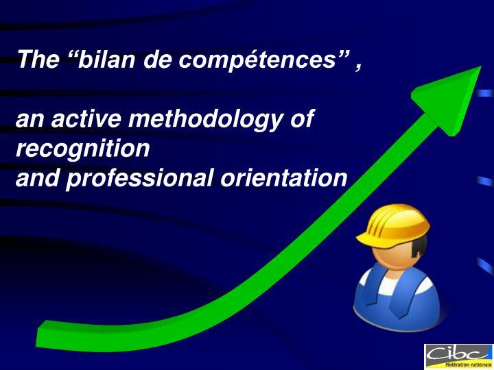 """The """"bilan de compétences"""","""