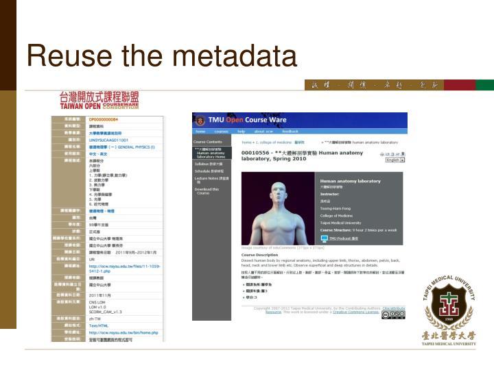 Reuse the metadata