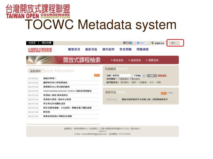 TOCWC Metadata system
