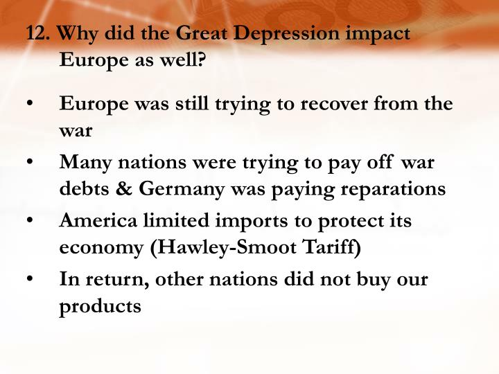 12. Why did the Great Depression impact Europe as well?