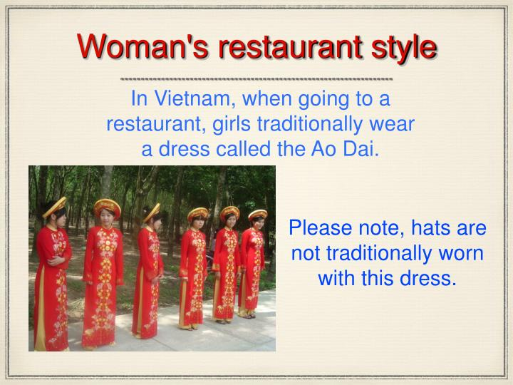 Woman's restaurant style