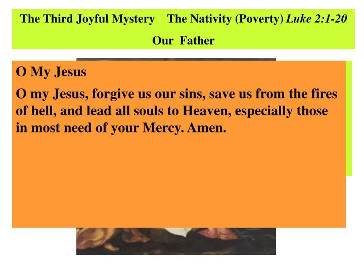 The Third Joyful Mystery    The Nativity (Poverty)