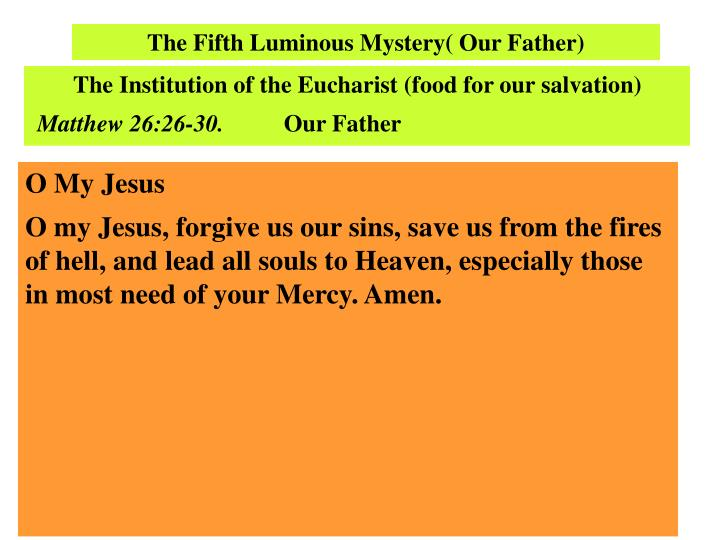 The Fifth Luminous Mystery( Our Father)