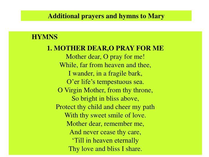 Additional prayers and hymns to Mary