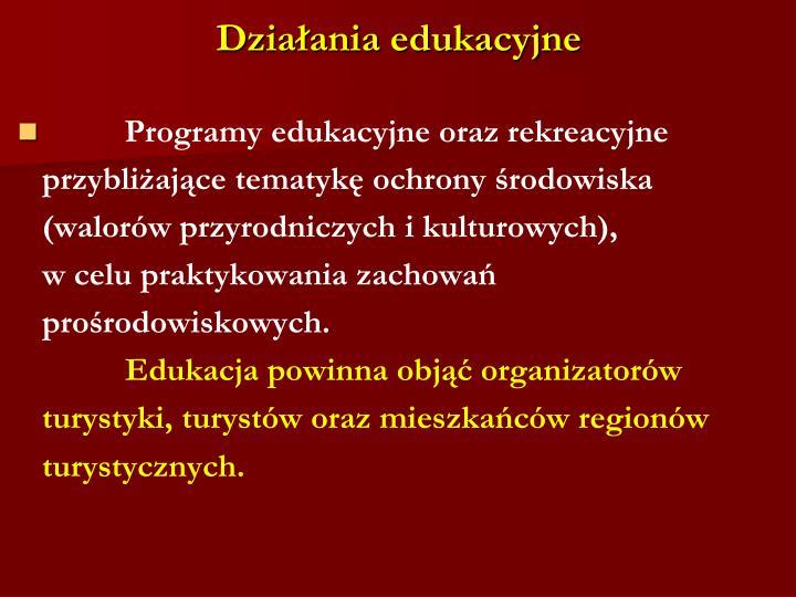 Działania edukacyjne